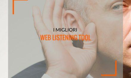 Web listening tool, 8 strumenti da utilizzare