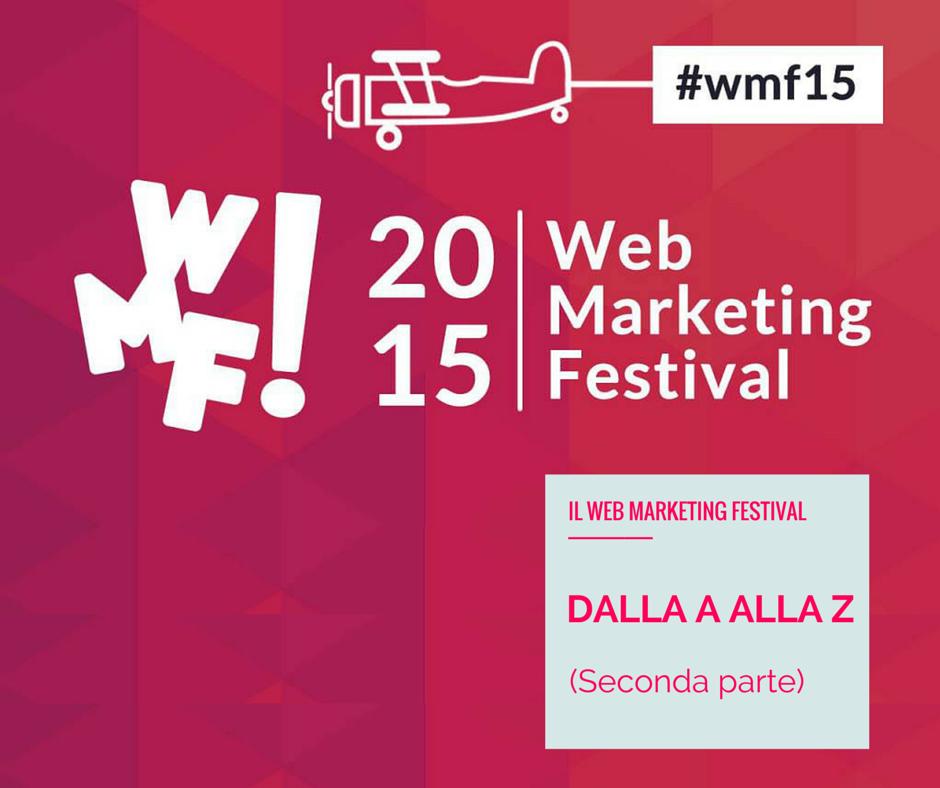 Il #wmf15 dalla A alla Z (seconda parte)