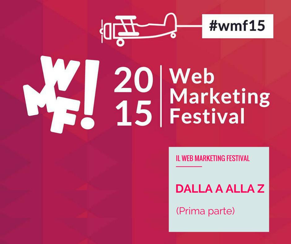 Il #wmf15 dalla A alla Z (prima parte)