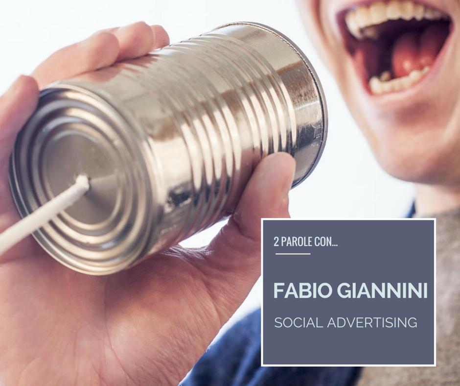 Fabio Giannini – Si fa presto a dire social ads
