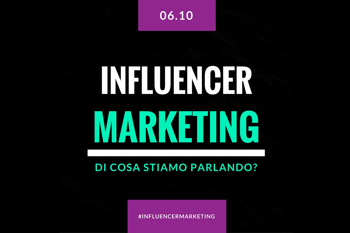 #influencermarketing: di cosa stiamo parlando? [PODCAST]