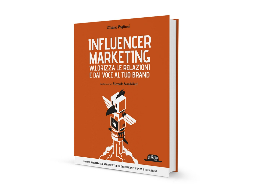 Influencer marketing ti dedico un libro! - Matteo Pogliani