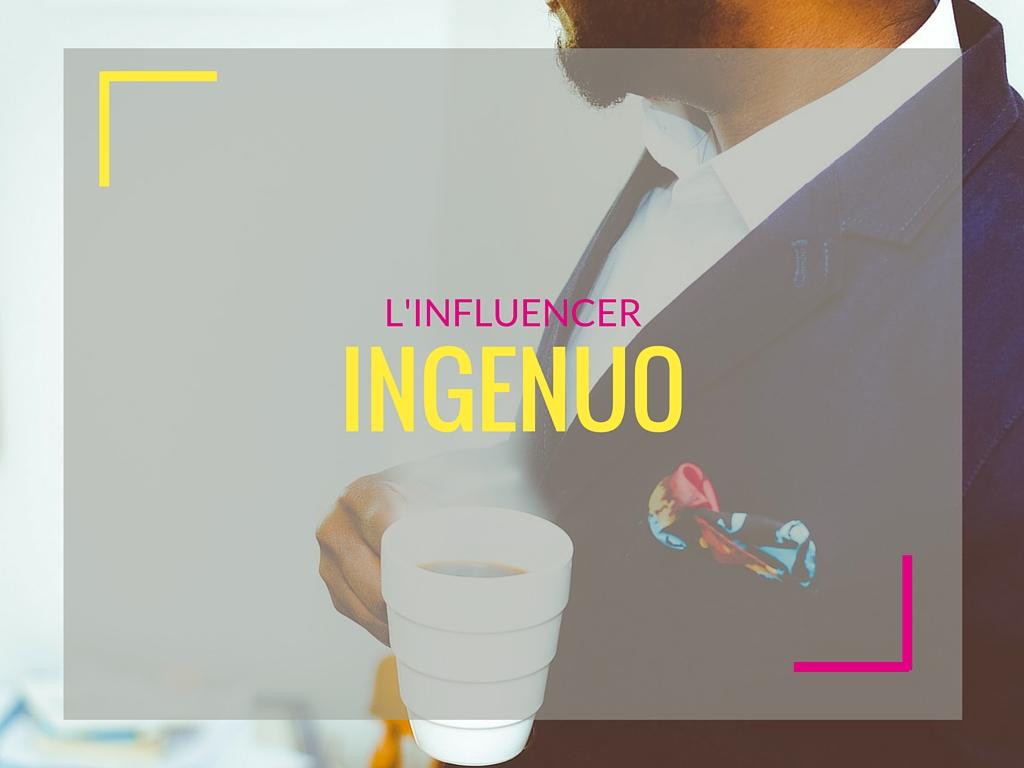 L'influencer ingenuo