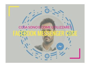 come utilizzare i codici di facebook messenger