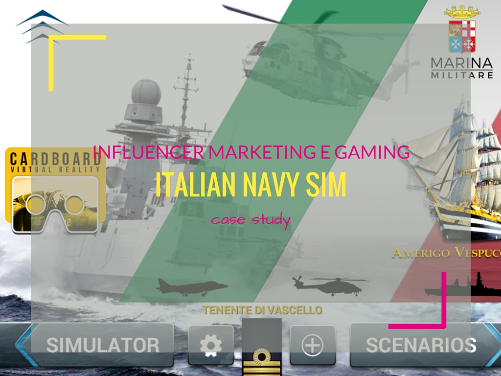 Influencer Marketing e gaming: il case study Italian Navy Sim