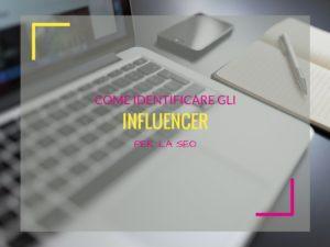 come sceglere gli influencer per la seo