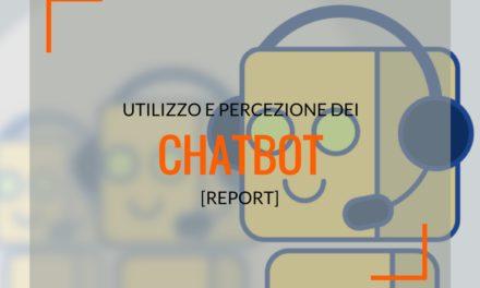 Chatbot, un report per spiegarne utilizzo e percezione da parte degli utenti