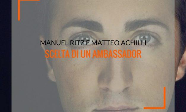 Manuel Ritz e Matteo Achilli: scelta di un ambassador [ANALISI + INFOGRAFICA]