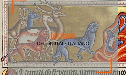 Il bestiario del mondo digitale italiano