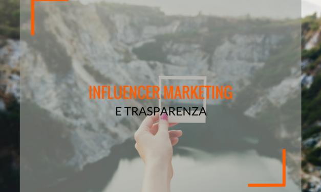 Influencer marketing e trasparenza, siamo alle strette?