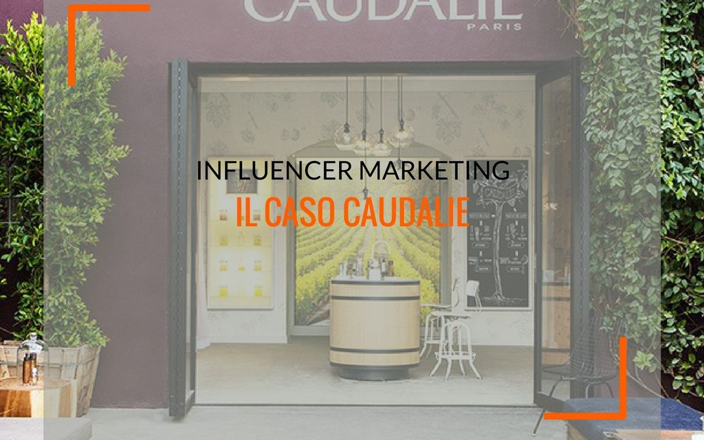 Influencer Marketing: il caso Caudalie
