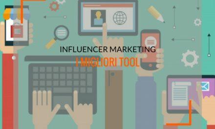 Influencer marketing: i tool imperdibili