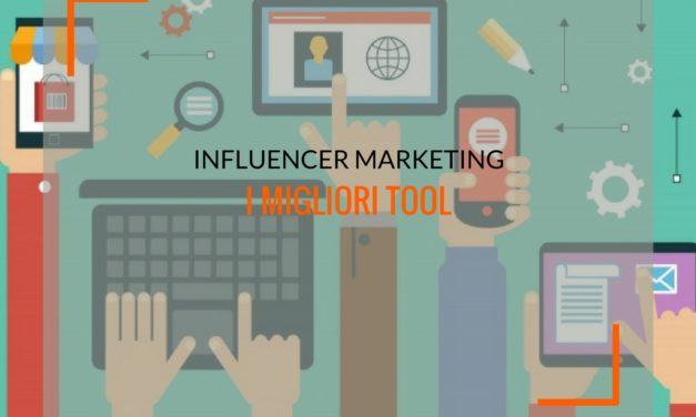 Influencer marketing: i tool imperdibili