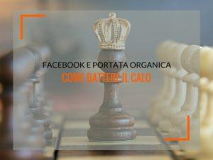 portata organica FacebookCome vincere
