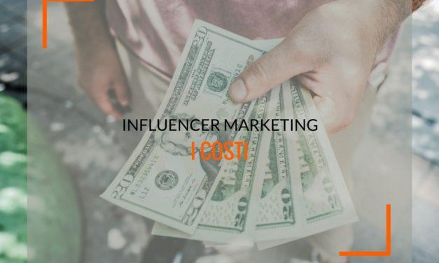 I costi dell'influencer marketing