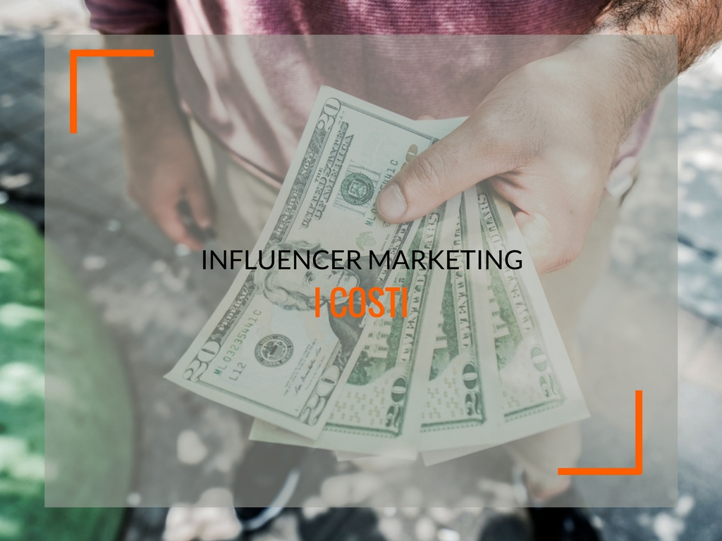 I costi dell'influencer marketing - Matteo Pogliani