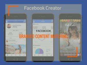 Facebook Branded Content Matching