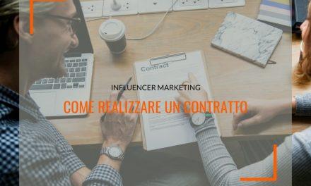 Influencer marketing: cosa non deve mancare in ogni contratto