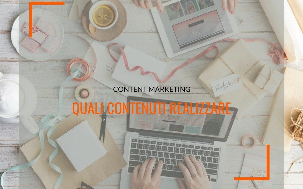 Content marketing: quali contenuti realizzare
