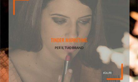 Tinder Marketing: usa l'app di incontri e promuovi il tuo brand