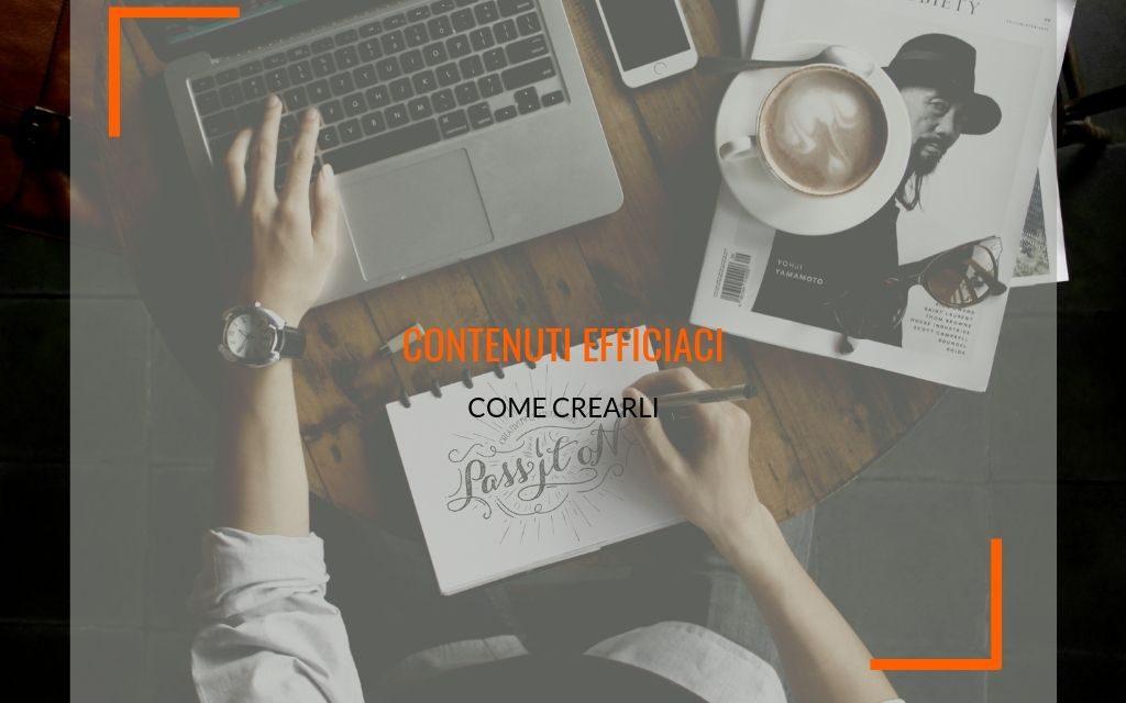 Come creare contenuti efficaci